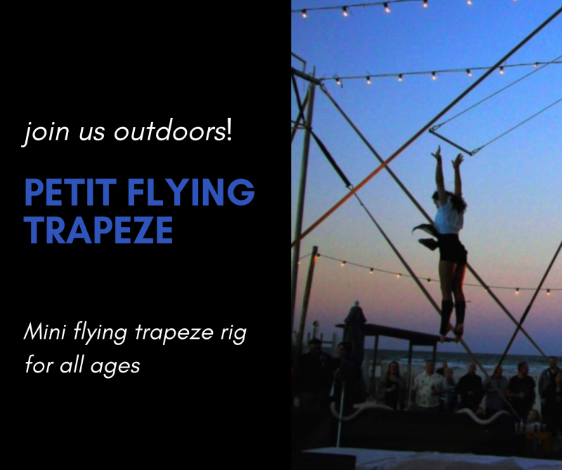Petit Flying Trapeze Outdoor workshop