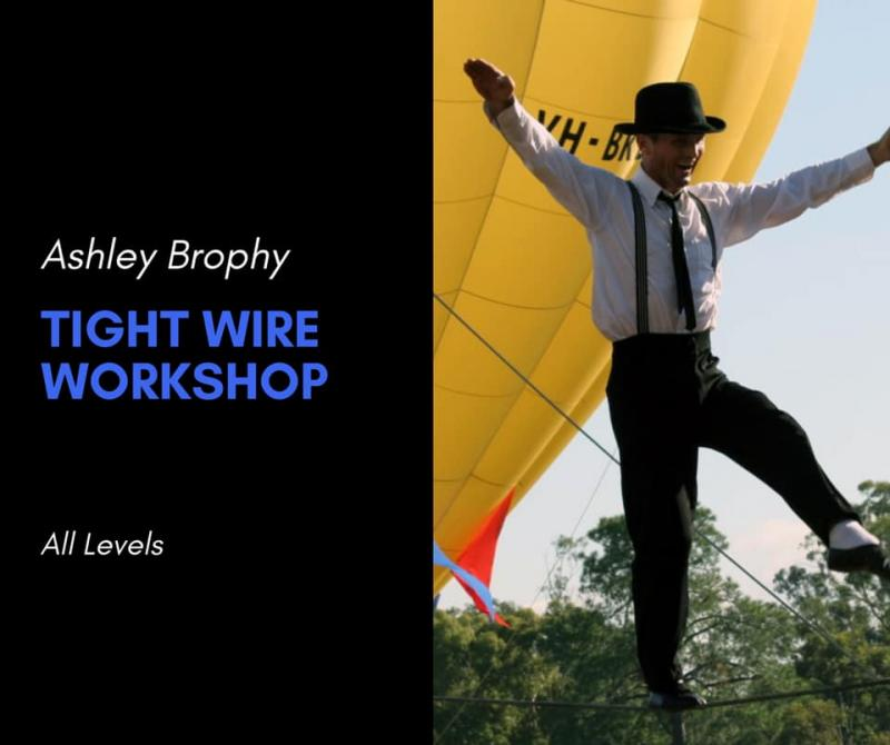 High wire workshop with Ashley Brophy
