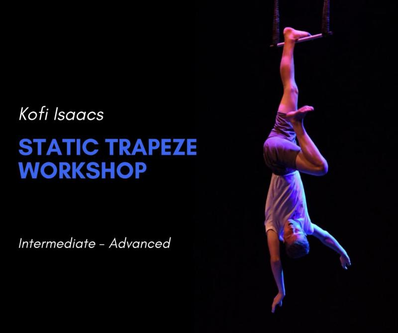 Kofi Isaacs Static Trapeze Workshop